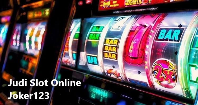 Judi Slot Joker123 Online