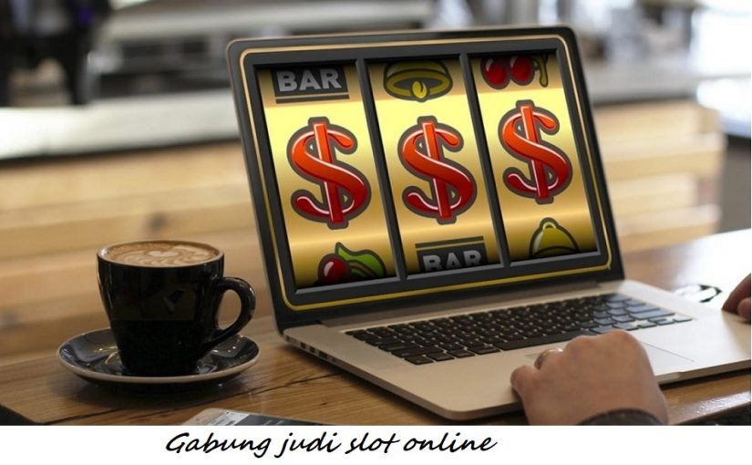 Gabung judi slot online